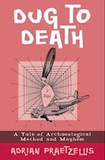 Dug to Death
