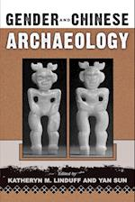 Gender and Chinese Archaeology (Gender and Archaeology)