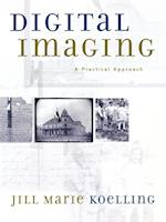 Digital Imaging (American Association for State and Local History Books (Paperback))
