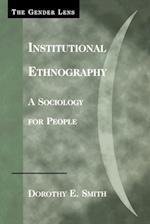Institutional Ethnography (Gender Lens Series)