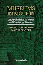 Museums in Motion af Mary Alexander, Edward P. Alexander