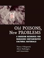 Old Poisons, New Problems