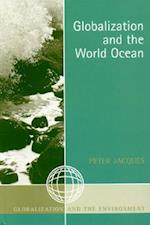 Globalization and the World Ocean (GLOBALIZATION AND THE ENVIRONMENT)