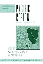 Religion and Public Life in the Pacific Region (Religion by Region, nr. 7)