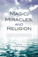 Magic, Miracles, and Religion (Cognitive Science of Religion)