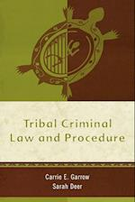 Tribal Criminal Law and Procedure (Tribal Legal Studies, nr. 2)