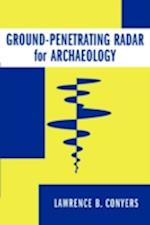 Ground-Penetrating Radar for Archaeology (Geophysical
