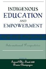 Indigenous Education and Empowerment (Contemporary Native American Communities, nr. 17)