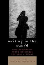 Writing in the San/d (CROSSROADS IN QUALITATIVE INQUIRY)