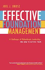 Effective Foundation Management af Joel J. Orosz