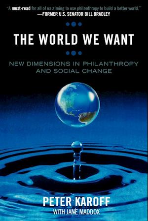 World We Want: New Dimensions in Philanthropy and Social Change
