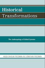 Historical Transformations af Jonathan Friedman