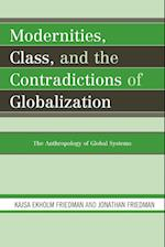Modernities, Class, and the Contradictions of Globalization af Jonathan Friedman