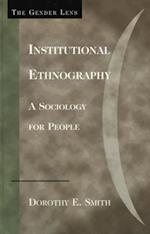 Institutional Ethnography (Gender Lens Series)