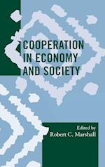 Cooperation in Economy and Society af Robert C Marshall, Malcolm Dow, Katrina T Greene