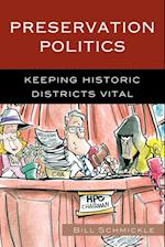 Preservation Politics (American Association for State & Local History)