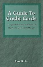 A Guide to Credit Cards