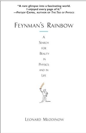 Feynman's Rainbow af Leonard Mlodinow