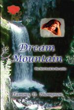 Dream Mountain af Tammy D. Thompson