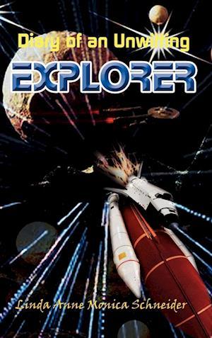 Diary of an Unwitting Explorer