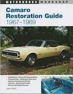 Camaro Restoration Guide (Authentic Restoration Guide)