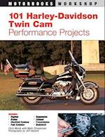 101 Harley-Davidson Twin CAM Performance Projects af Mark Zimmerman, Chris Maida
