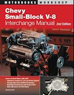 Chevy Small-Block V-8 Interchange Manual (Motorbooks Workshop)