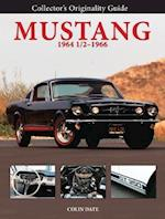 Collector's Originality Guide Mustang 1964 1/2-1966 (Collector's Originality Guides)