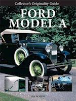 Collector'S Originality Guide Ford Model a (Collector's Originality Guide)