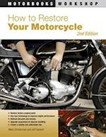 How to Restore Your Motorcycle af Mark Zimmerman