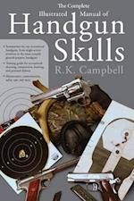 The Complete Illustrated Manual of Handgun Skills af Robert Campbell, R K Campbell