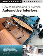 How to Restore and Customize Automotive Interiors (Motorbooks Workshop)