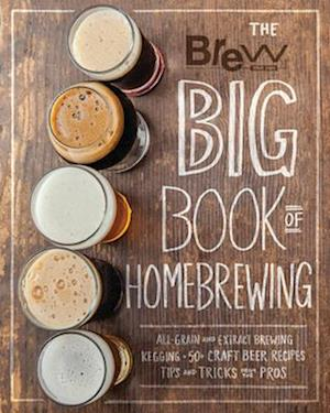 Bog, paperback Brew Your Own Big Book of Homebrewing af Brew Your Own