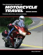 The Essential Guide to Motorcycle Travel, 2nd Edition (Essential Guide)