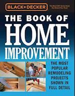 Black & Decker The Book of Home Improvement (Black & Decker)