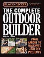 Black & Decker The Complete Outdoor Builder (Black & Decker Complete Guide)