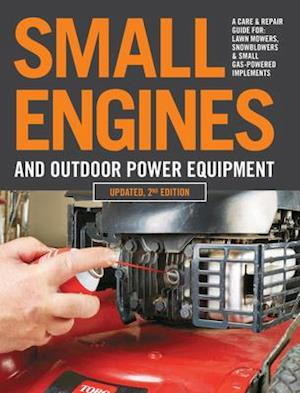 Small Engines and Outdoor Power Equipment, Updated  2nd Edition