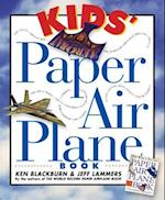 Kids' Paper Airplane Book [With Full-Color Poster of an Airport] (Paper Airplanes)