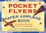 Pocket Flyers Paper Airplane Book af Jeff Lammers, Ken Blackburn