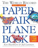The World Record Paper Airplane Book (Paper Airplanes)