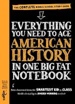 Everything You Need to Ace American History in One Big Fat Notebook (Big Fat Notebooks)