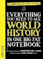 Everything You Need to Ace World History in One Big Fat Notebook (Big Fat Notebooks)