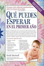 Que Puedes Esperar en el Primer Ano = What You Can Expect the First Year (Que Puedes Esperar)