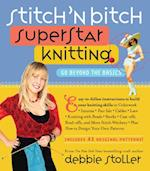 Stitch 'n Bitch Superstar Knitting af Debbie Stoller