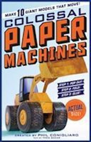 The Colossal Book of Colossal Paper Machines
