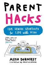 Parent Hacks af Asha Dornfest