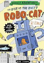 Doodle Adventures: The Rise of the Rusty Robo-Cat! (Doodle Adventures)