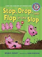 Stop, Drop, and Flop in the Slop (Sounds Like Reading)