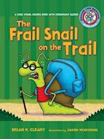 The Frail Snail on the Trail (Sounds Like Reading)