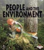 People and the Environment (First Step Non-fiction - Ecology, nr. 2)
